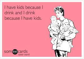 (thanks someecards.com for having an overwhelmingly great supply of great drinking postcards